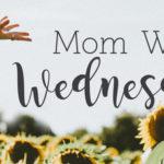 Mom Win Wednesday: Kim Mapel