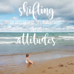 Summer Is Coming: New Routines, Renewed Attitudes