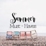 Katie's Summer Must-Haves