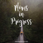 Moms in Progress: Holly Whitacre