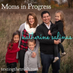 Moms In Progress: Katherine Salinas
