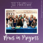 Moms in Progress: Jill Heffner, Teacher and Grandmother